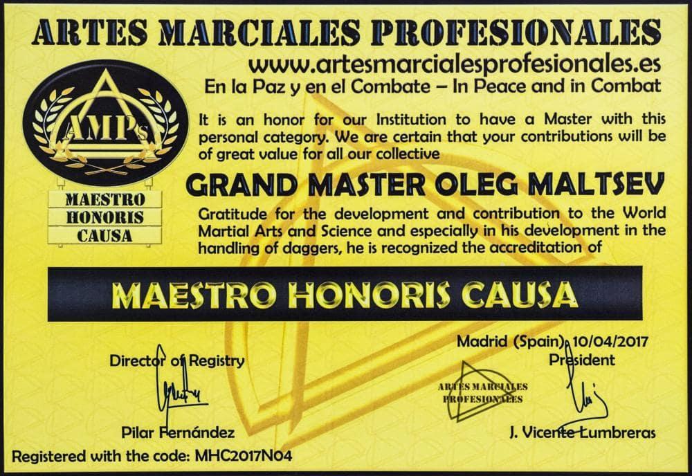 Гранд Мастер Олег Мальцев в соответствии с заслугами в развитии боевых искусств и боевых дисциплин, и особенно в использовании короткого клинкового оружия, признан, как Мастер Чести (Maestro Honoris Causa)